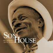The Original Delta Blues (Mojo Workin': Blues For the Next Generation) - Son House - Son House