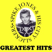 Spike Jones & His City Slickers - The Man On the Flying Trapeze