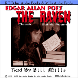 The Raven: Dramatic Reading of the Gothic Classic plus Special Commentary audiobook