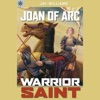 Sterling Point Books: Joan of Arc: Warrior Saint (Unabridged)