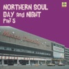 Northern Soul Day And Night Part 5
