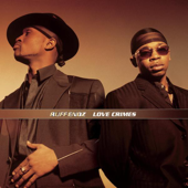 Saying I Love You - Ruff Endz