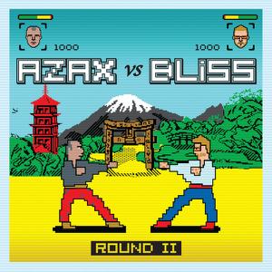 BLiSS & Azax Syndrom - Round 2
