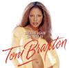 Breathe Again: The Best Of Toni Braxton - Toni Braxton