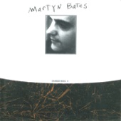 Martyn Bates - What Counsel Has the Hooded Moon