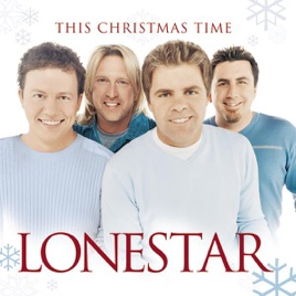 This Christmas Time by Lonestar on Apple Music