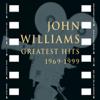 Greatest Hits 1969-1999 - John Williams