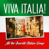 Viva Italia! All the Favorite Italian Songs