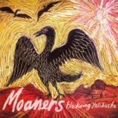The Moaners - Monkey Tongue