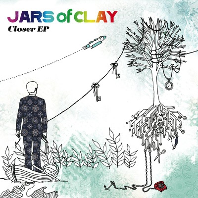 Closer - EP - Jars Of Clay