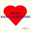 Buon San Valentino!, Vol. 2