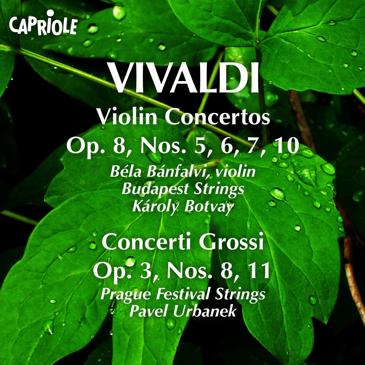 Vivaldi, A.: Violin Concertos, Op. 8, Nos. 5-7, 10 - Concerti Grossi, Op. 3, Nos. 8, 11
