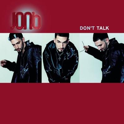 Don't Talk (Remixes) - Jon B