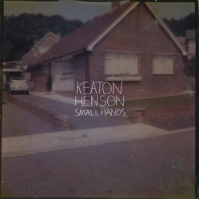 Small Hands - Single - Keaton Henson
