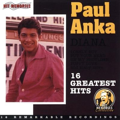 Diana (16 Greatest Hits) - Paul Anka