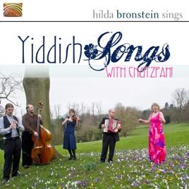 Hilda Bronstein Sings Yiddish Songs With Chutzpah!