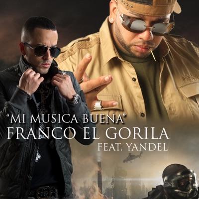 Mi Música Buena - Single - Franco El Gorila