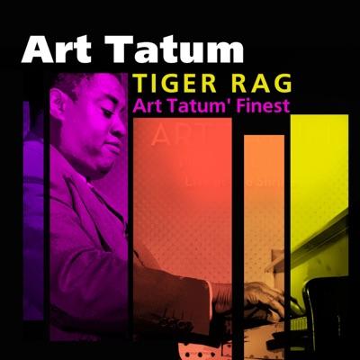 Tiger Rag (Art Tatum's Finest) - Art Tatum