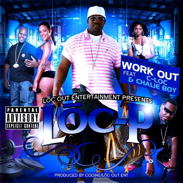 Work Out (feat. Chalie Boy & C-Loc) - Single