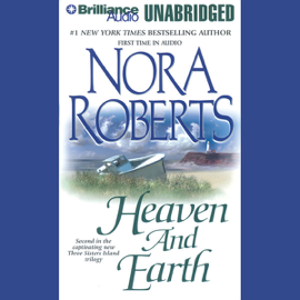 Heaven and Earth: Three Sisters Island Trilogy, Book 2 (Unabridged) audiobook