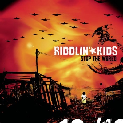 Stop the World - Riddlin' Kids