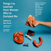 Women are Never Too Young to Mess with Your Head: An Essay from Things I've Learned From Women Who've Dumped Me (Unabridged)
