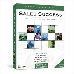 Ultimate Sales Success: Motivation from Top Success Coaches (Original Staging Nonfiction)