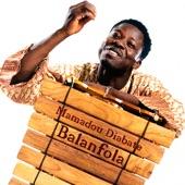 Mamadou Diabate - Balanfola