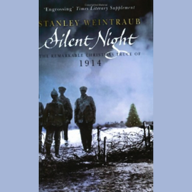 Silent Night: The Remarkable 1914 Christmas Truce (Unabridged) audiobook
