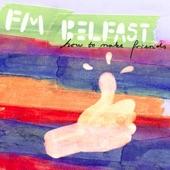 FM Belfast - Tropical