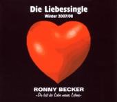 Ronny Becker - Du Bist Die Liebe Meines Lebens