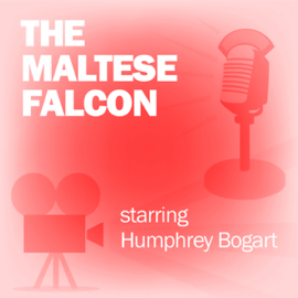 The Maltese Falcon: Classic Movies on the Radio audiobook