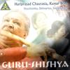 Guru-Shishya - Pandit Hariprasad Chaurasia & Kumar Bose