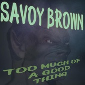 Savoy Brown - Going Down to Mobile