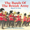 The National Anthem - The Bands Of The British Army