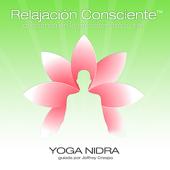 Yoga Nidra - Relajacion Consciente™