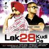 Lak 28 Kudi Da - Diljit Dosanjh & Honey Singh
