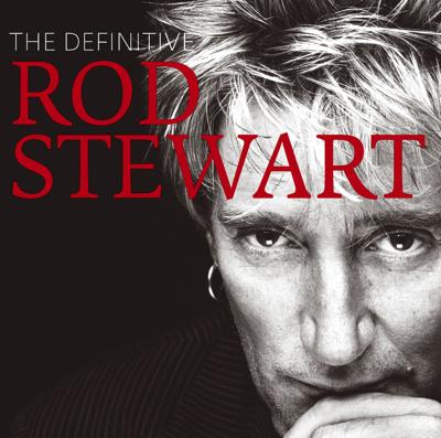Rod Stewart - The Definitive Rod Stewart Lyrics