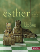 Esther (Session 3: A Raging Passion for Honor)