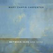 Mary Chapin Carpenter - My Heaven