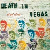 Death in Vegas - Opium Shuffle