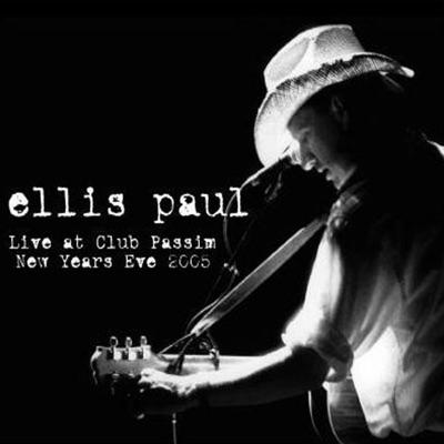 Live At Club Passim - New Years Eve 2005 - Ellis Paul