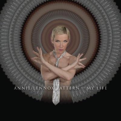 Pattern of My Life (Edited Version) - Single - Annie Lennox