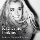 I Believe With Andrea Bocelli  Katherine Jenkins - Katherine Jenkins