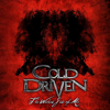 Cold Driven - Now That I'm Gone artwork