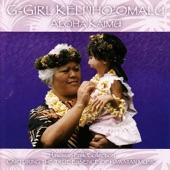 G-Girl Keli'iho'omalu - Ua Li'ili'i o Nalani