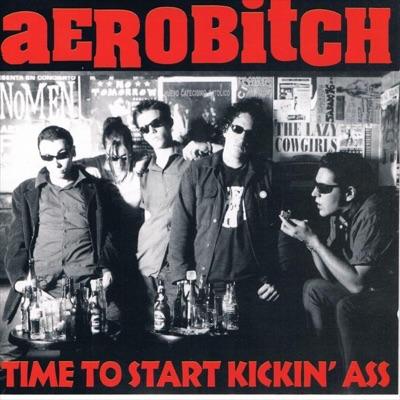Time To Start Kicking' Ass - Aerobitch