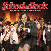 School of Rock (Music from and Inspired By the Motion Picture)