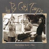 The Be Good Tanyas - The Littlest Birds