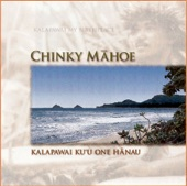 Chinky Mahoe - Mika Lawai'a